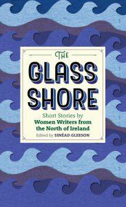 The Glass Shore Cúirt 2017