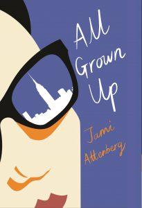 Jami Attenberg All Grown Up Cúirt 2017